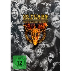 25 Years Louder Than Hell: WOA Documentary
