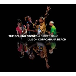 A Bigger Bang: Live On Copacabana Beach