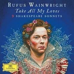 Take All My Loves - Shakespeare Sonnets