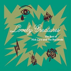 Lovely Creatures: The Best Of 1984-2014