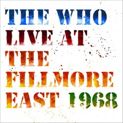Live at The Fillmore East: Saturday 6th April 1968