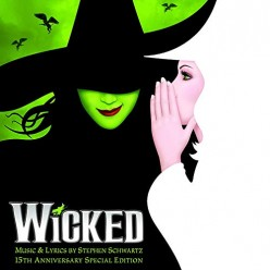 Wicked - 15th Anniversary Edition