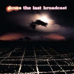 The Last Broadcast (Orange vinyl)