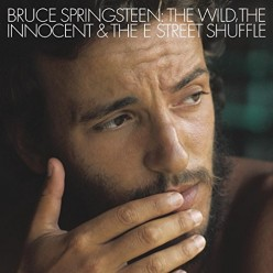 Wild The Innocent And The E Street Shuffle