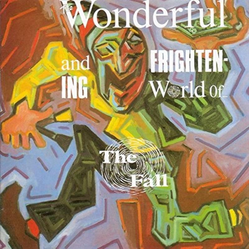 Wonderful and Frightening World Of