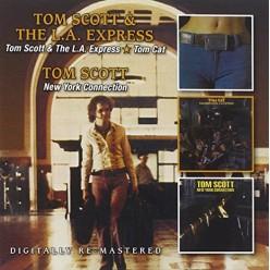 Tom Scott & The LA Express + Tom Cat + New York Connection
