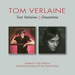 Tom Verlaine + Dreamtime
