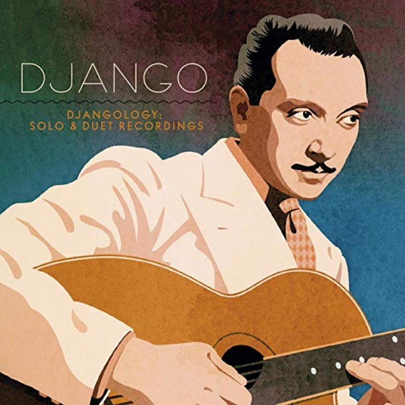 Djangology: Solo And Duet Recordings