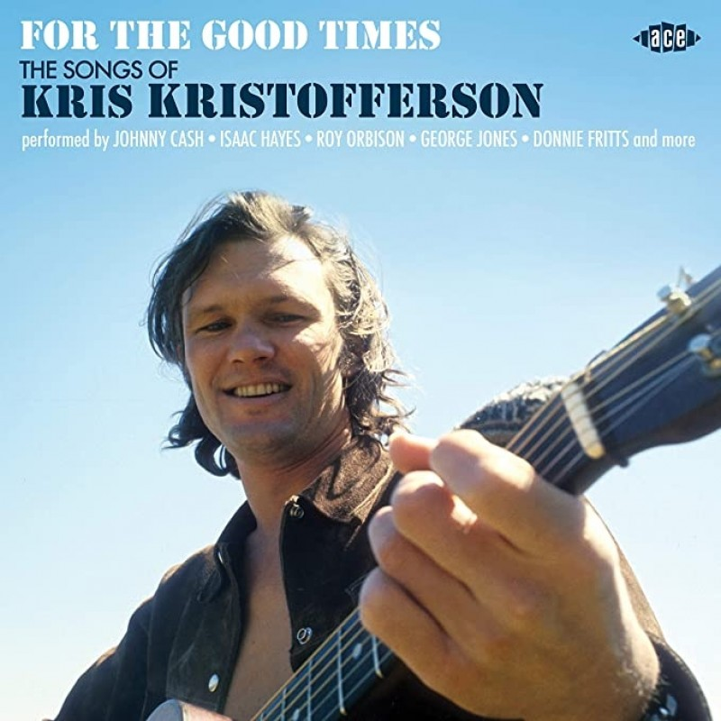 For The Good Times: The Songs Of Kris Kristofferson