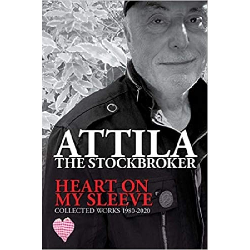 Heart On My Sleeve - Collected Work 1980-2020