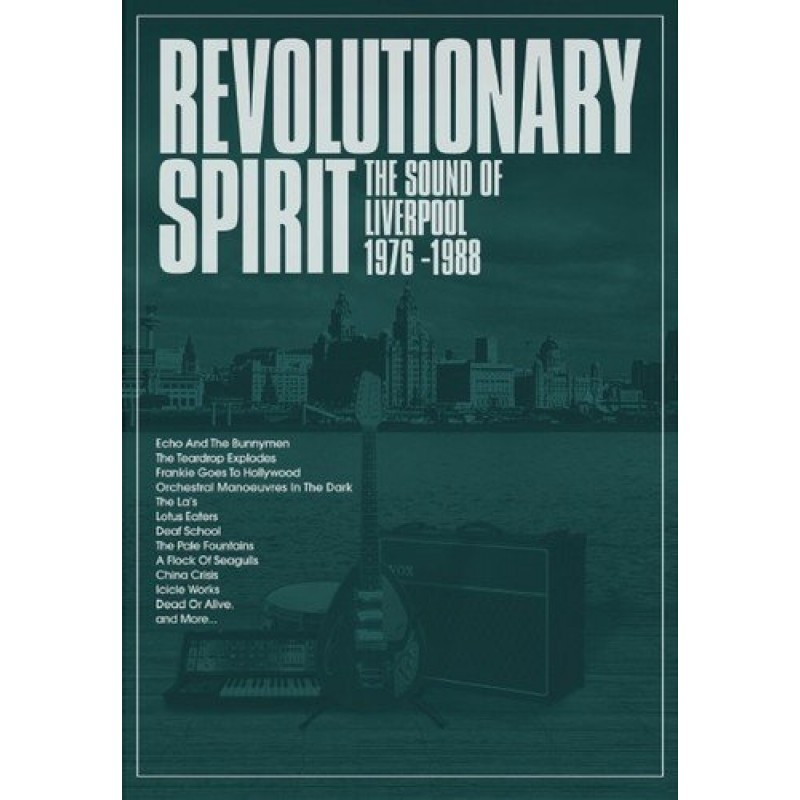 Revolutionary Spirit: The Sound Of Liverpool 1976-1988