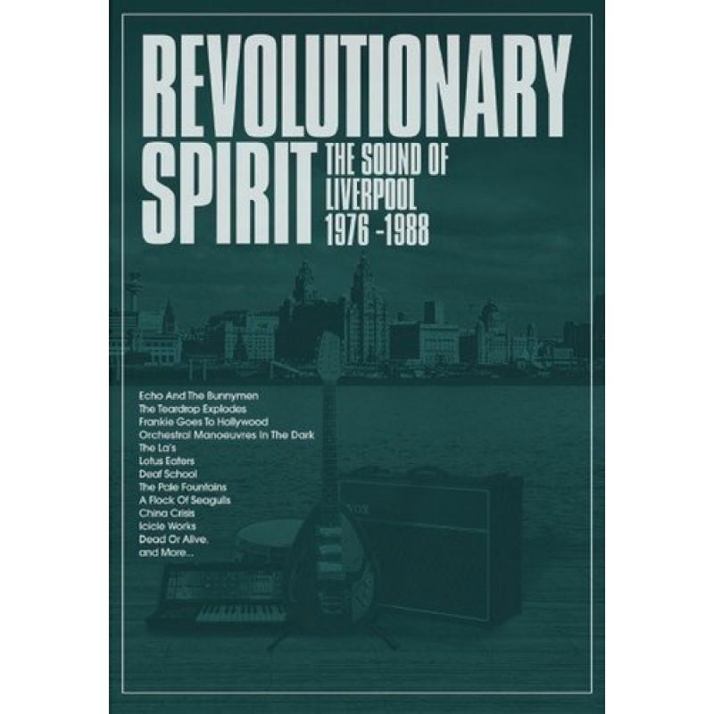 Revolutionary Spirit: The Sound Of Liverpool 1976-1988