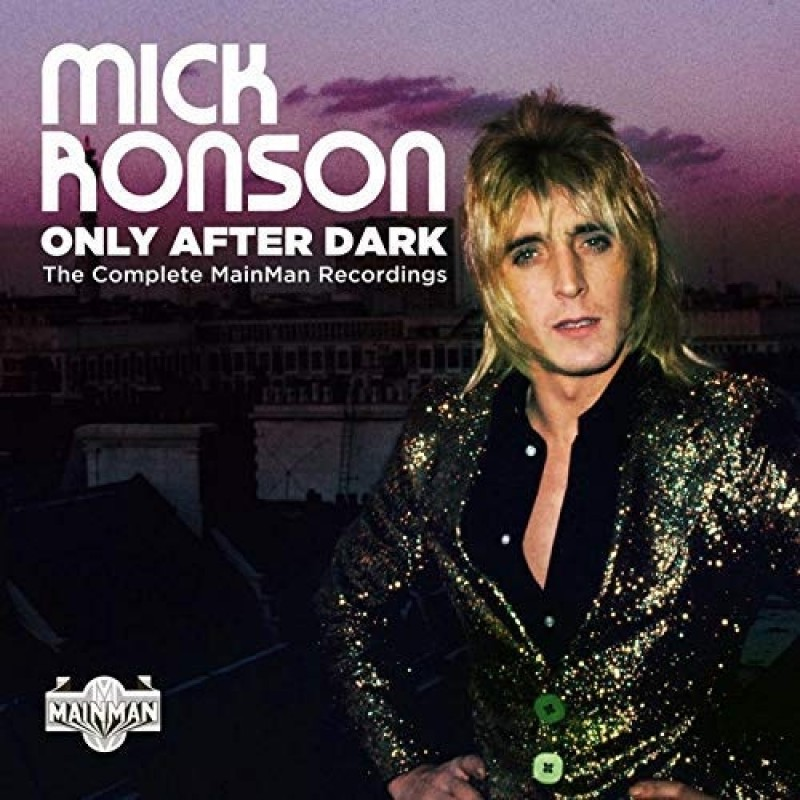 Only After Dark: The Complete Mainman Recordings