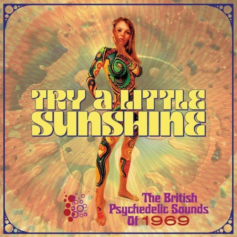 Try A Little Sunshine: British Psychedelic Sounds Of 1969