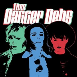 Thee Dagger Debs
