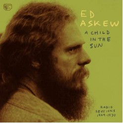 A Child In The Sun: Radio Sessions 1969-1970