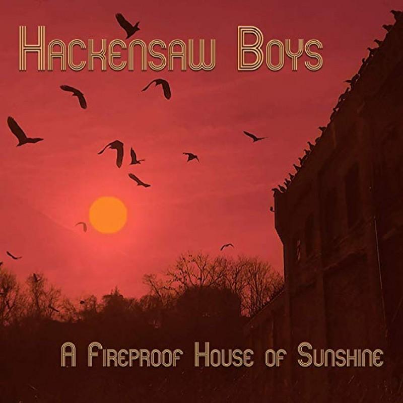 A Fireproof House Of Sunshine
