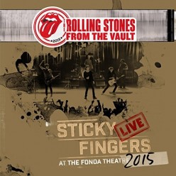 From The Vault: Sticky Fingers - Live At The Fonda Theatre 2015
