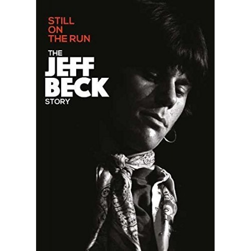 Still On The Run: The Jeff Beck Story