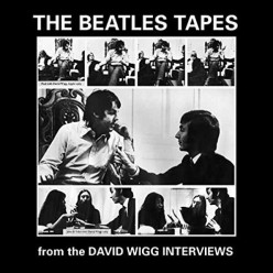 Beatles Tapes From The David Wiggs Interviews