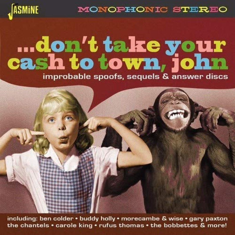 Don't Take Your Cash to Town John - Improbable Spoofs, Sequels & Answer Discs