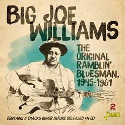 The Original Ramblin' Blues Man 1945-1961