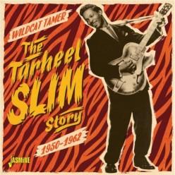 Wildcat Tamer - The Tarheel Slim Story 1950-1962