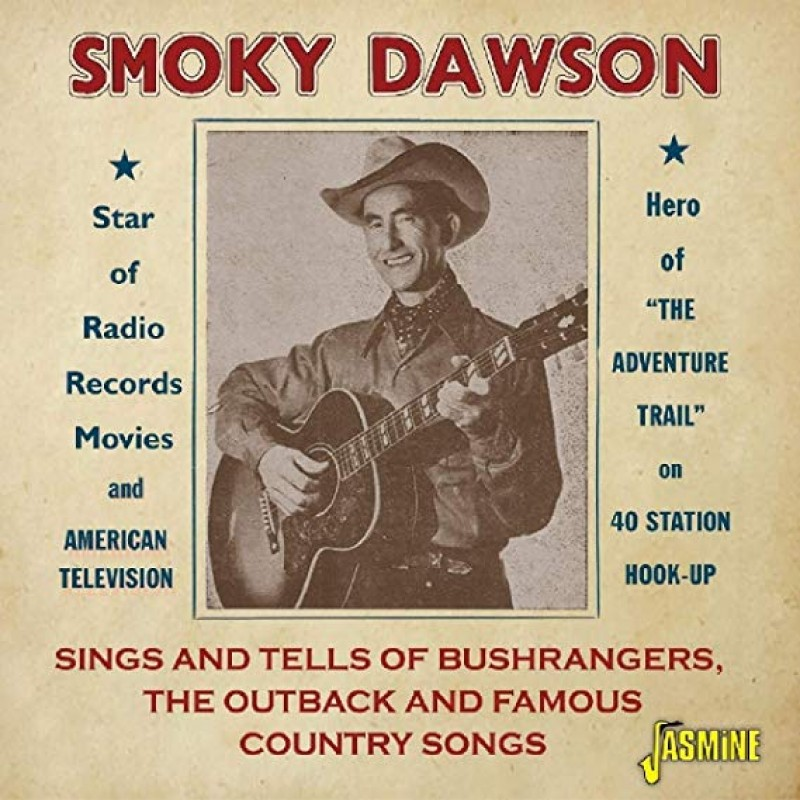 Sings and Tells of Bushrangers The Outback and Famous Country Songs