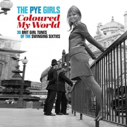 The Pye Girls - Coloured My World