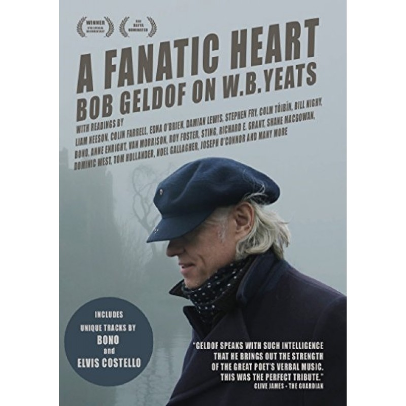 A Fanatic Heart: Bob Geldof On W.B. Yeats