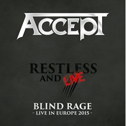 Restless And Live: Blind Rage - Live In Europe 2015