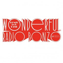 Wonderful Radio Bonzo! (At The BBC 1966 - 1968)