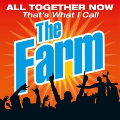 All Together Now - That's What I Call The Farm