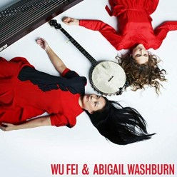 Wu Fei and Abigail Washburn
