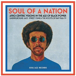 Soul Of A Nation: Afro-Centric Visions in the Age of Black Power