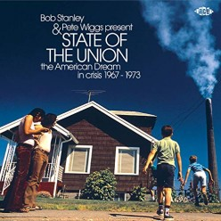 State Of The Union: The American Dream In Crisis 1967-1973